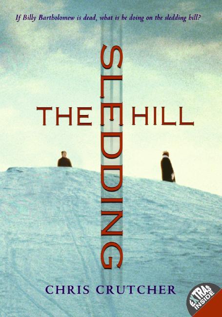 The Sledding Hill By Crutcher, Chris