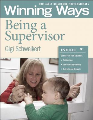 Being a Supervisor By Schweikert, Gigi